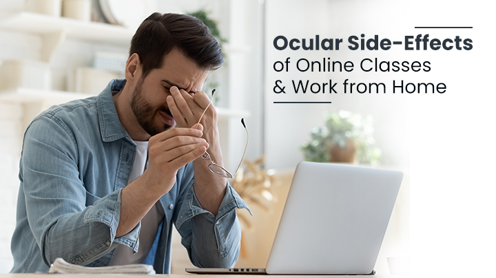 Ocular Side-Effects Of Online Classes And Work From Home